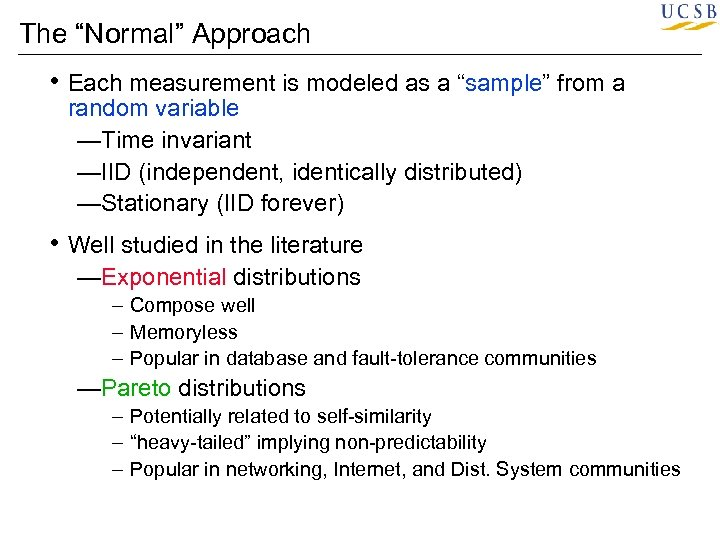 "The ""Normal"" Approach • Each measurement is modeled as a ""sample"" from a random"