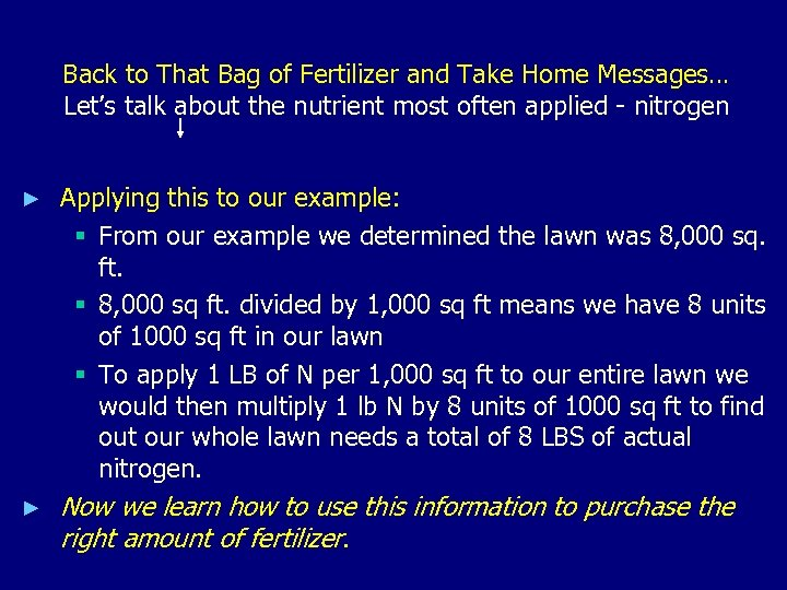Back to That Bag of Fertilizer and Take Home Messages… Let's talk about the