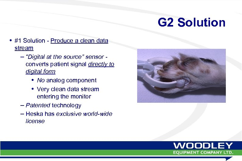 "G 2 Solution • #1 Solution - Produce a clean data stream – ""Digital"