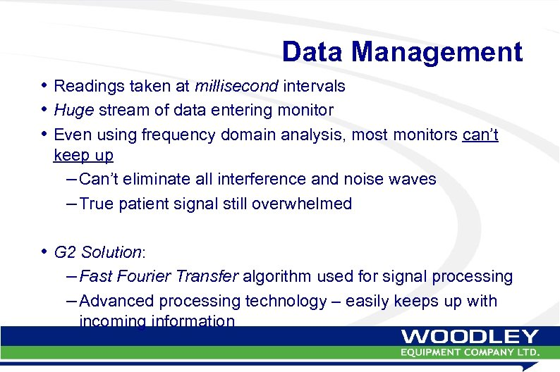 Data Management • Readings taken at millisecond intervals • Huge stream of data entering