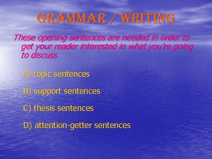 grammar / writing These opening sentences are needed in order to get your reader