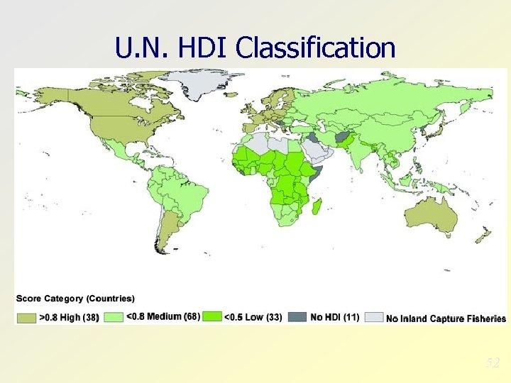 U. N. HDI Classification 52