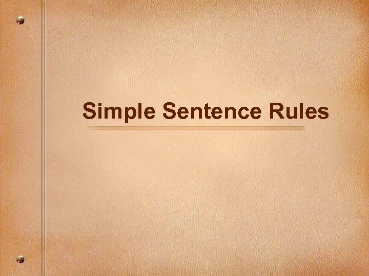 Simple Sentence Rules