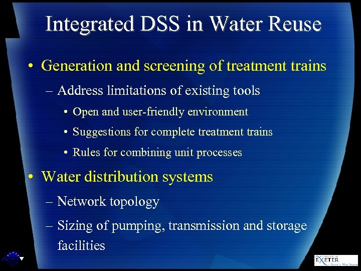 Integrated DSS in Water Reuse • Generation and screening of treatment trains – Address