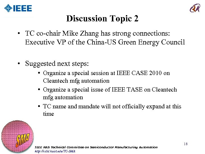 Discussion Topic 2 • TC co-chair Mike Zhang has strong connections: Executive VP of