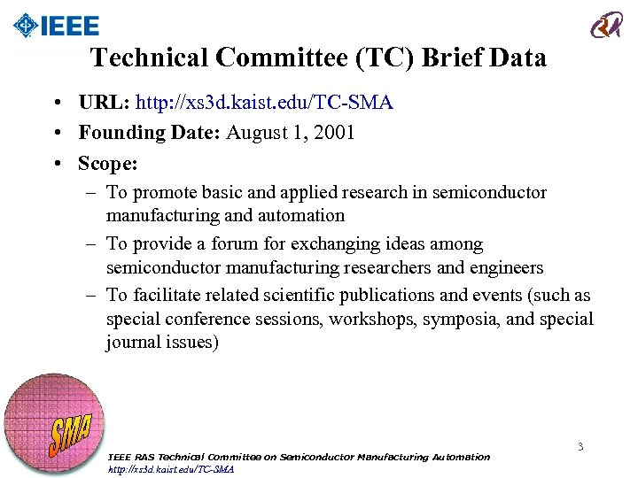 Technical Committee (TC) Brief Data • URL: http: //xs 3 d. kaist. edu/TC-SMA •