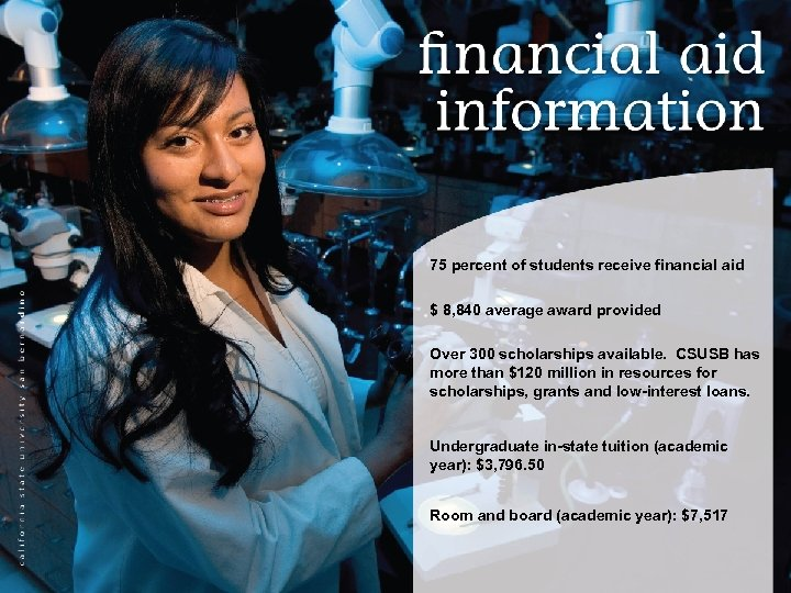 75 percent of students receive financial aid $ 8, 840 average award provided Over