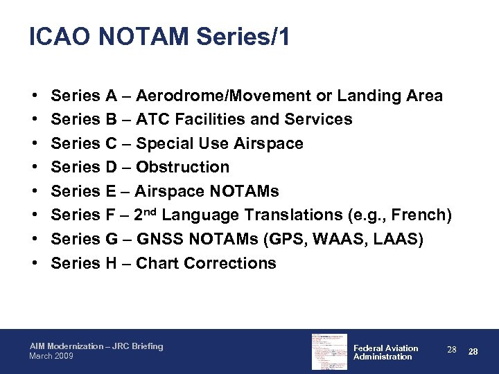 ICAO NOTAM Series/1 • • Series A – Aerodrome/Movement or Landing Area Series B