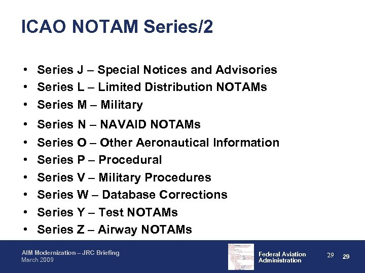 ICAO NOTAM Series/2 • Series J – Special Notices and Advisories • Series L