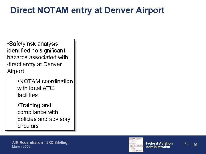 Direct NOTAM entry at Denver Airport • Safety risk analysis identified no significant hazards