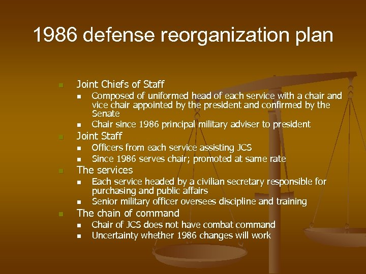 1986 defense reorganization plan n Joint Chiefs of Staff n n n Joint Staff