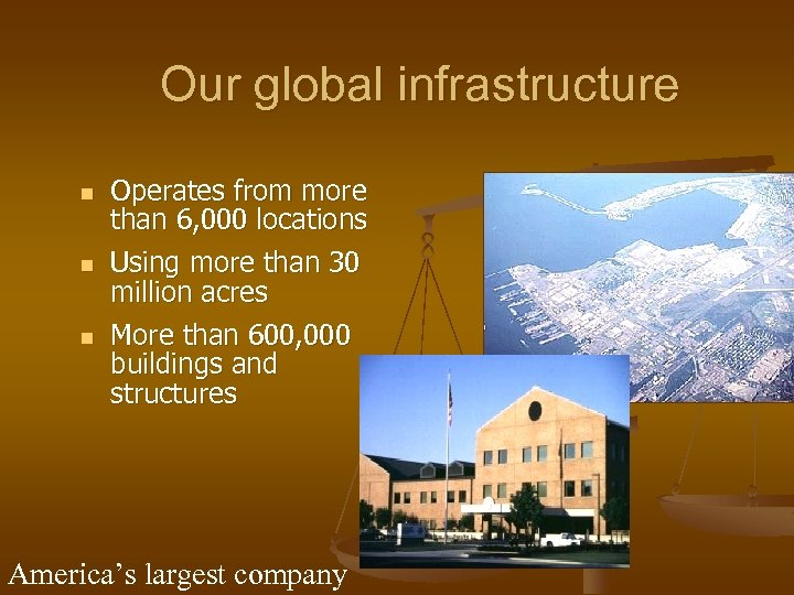 Our global infrastructure n n n Operates from more than 6, 000 locations Using