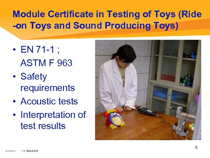 Module Certificate in Testing of Toys (Ride -on Toys and Sound Producing Toys) •