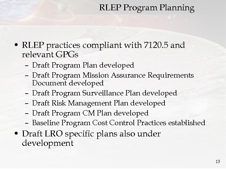 RLEP Program Planning • RLEP practices compliant with 7120. 5 and relevant GPGs –