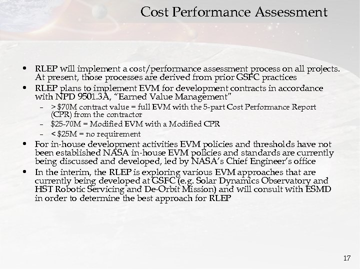 Cost Performance Assessment • RLEP will implement a cost/performance assessment process on all projects.