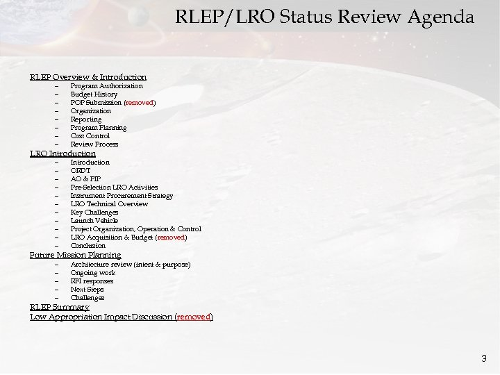 RLEP/LRO Status Review Agenda RLEP Overview & Introduction – – – – Program Authorization