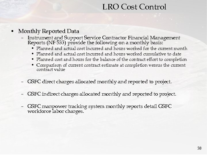 LRO Cost Control • Monthly Reported Data – Instrument and Support Service Contractor Financial