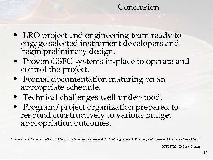 Conclusion • LRO project and engineering team ready to engage selected instrument developers and