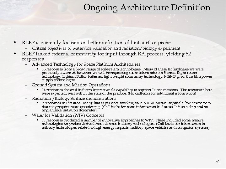 Ongoing Architecture Definition • RLEP is currently focused on better definition of first surface