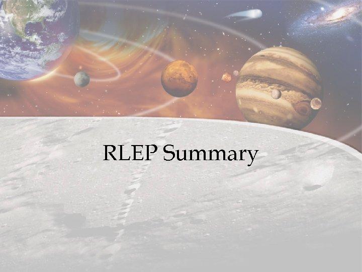 RLEP Summary