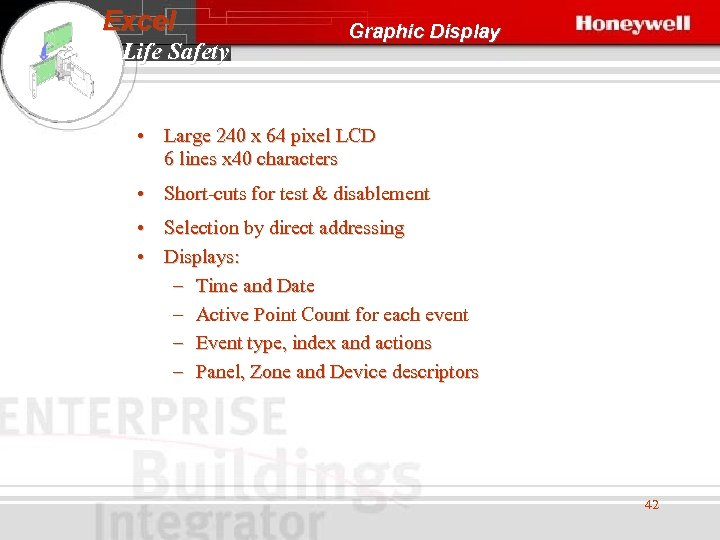 Excel Life Safety Graphic Display • Large 240 x 64 pixel LCD 6 lines
