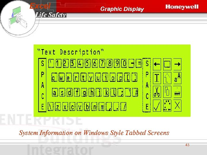 Excel Life Safety Graphic Display System Information on Windows Style Tabbed Screens 43