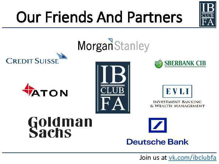 Our Friends And Partners Join us at vk. com/ibclubfa