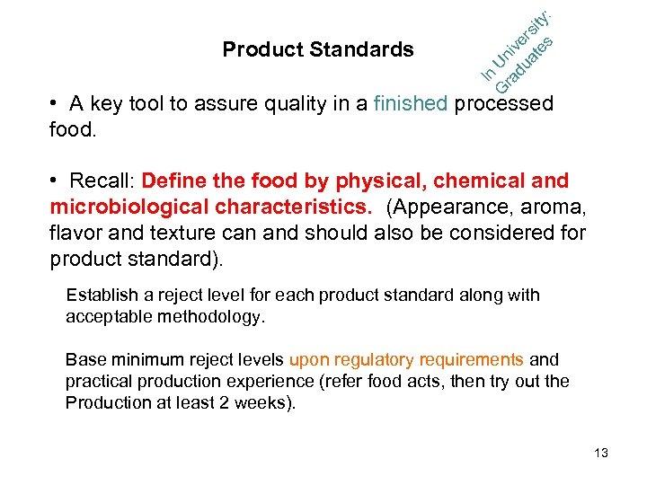 G Un ra iv du e at rsit es y: In Product Standards •