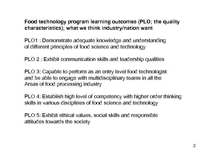 Food technology program learning outcomes (PLO; the quality characteristics); what we think industry/nation want