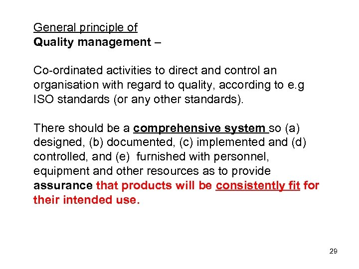 General principle of Quality management – Co-ordinated activities to direct and control an organisation