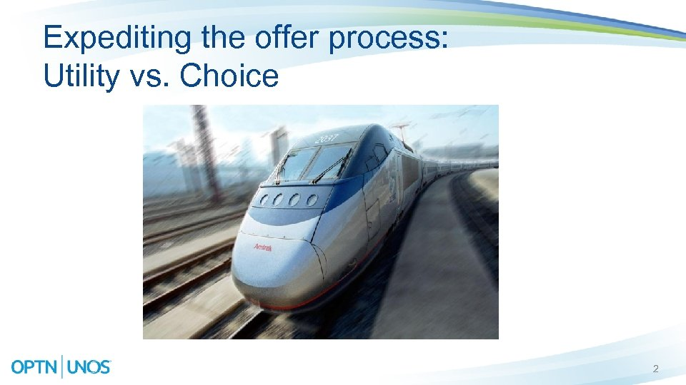 Expediting the offer process: Utility vs. Choice 2