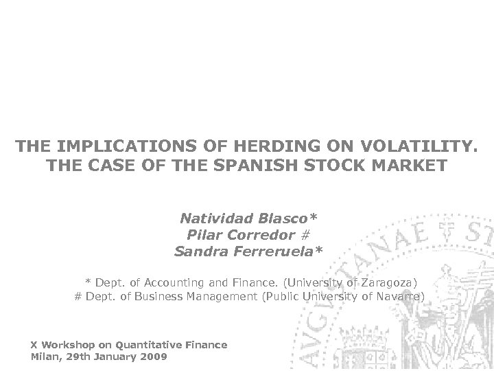 THE IMPLICATIONS OF HERDING ON VOLATILITY. THE CASE OF THE SPANISH STOCK MARKET Natividad