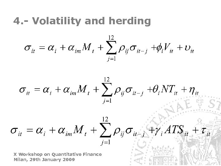 4. - Volatility and herding X Workshop on Quantitative Finance Milan, 29 th January