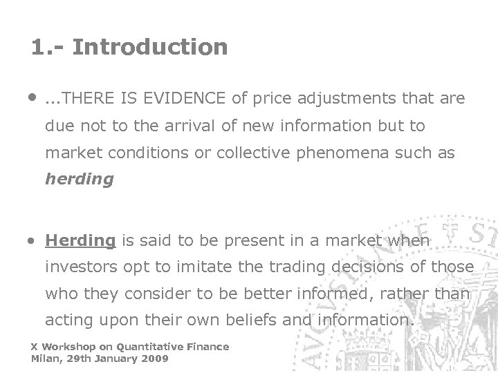 1. - Introduction • …THERE IS EVIDENCE of price adjustments that are due not