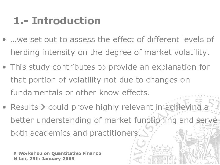 1. - Introduction • …we set out to assess the effect of different levels