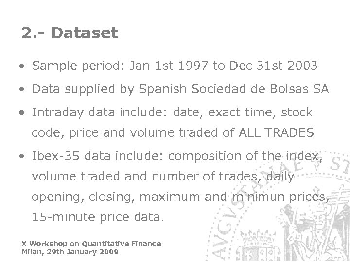 2. - Dataset • Sample period: Jan 1 st 1997 to Dec 31 st