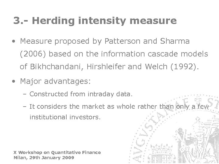 3. - Herding intensity measure • Measure proposed by Patterson and Sharma (2006) based