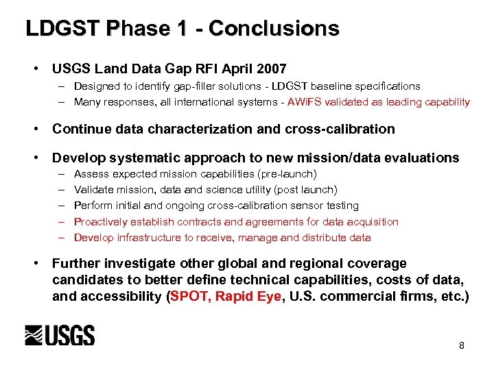 LDGST Phase 1 - Conclusions • USGS Land Data Gap RFI April 2007 –