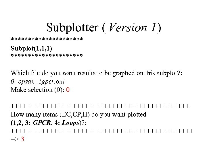 Subplotter ( Version 1) *********** Subplot(1, 1, 1) *********** Which file do you want