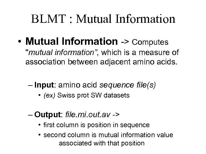 BLMT : Mutual Information • Mutual Information -> Computes