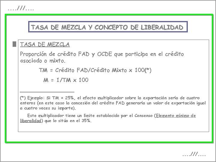 . . ///. . TASA DE MEZCLA Y CONCEPTO DE LIBERALIDAD TASA DE MEZCLA