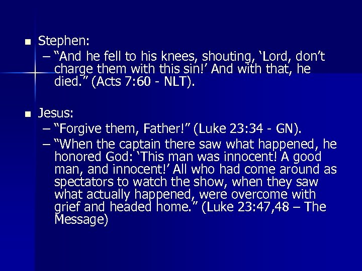 """n Stephen: – """"And he fell to his knees, shouting, 'Lord, don't charge them"""