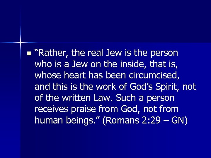"""n """"Rather, the real Jew is the person who is a Jew on the"""