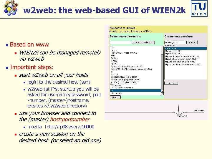 w 2 web: the web-based GUI of WIEN 2 k Based on www n