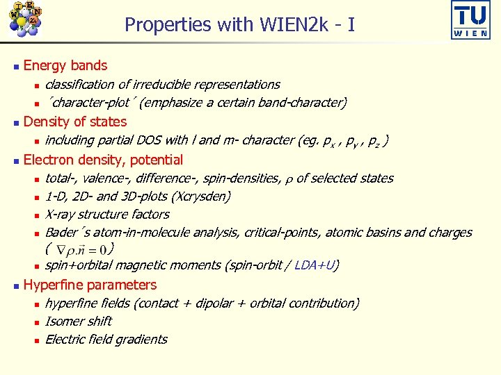 Properties with WIEN 2 k - I Energy bands n classification of irreducible representations
