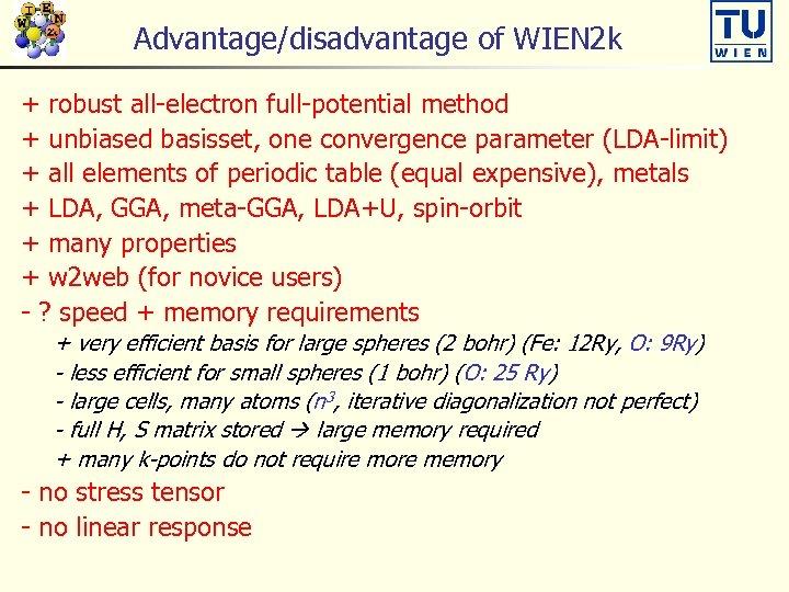 The FP-LAPW and APW lo methods Peter Blaha Institute