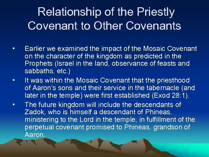 Relationship of the Priestly Covenant to Other Covenants • • • Earlier we examined