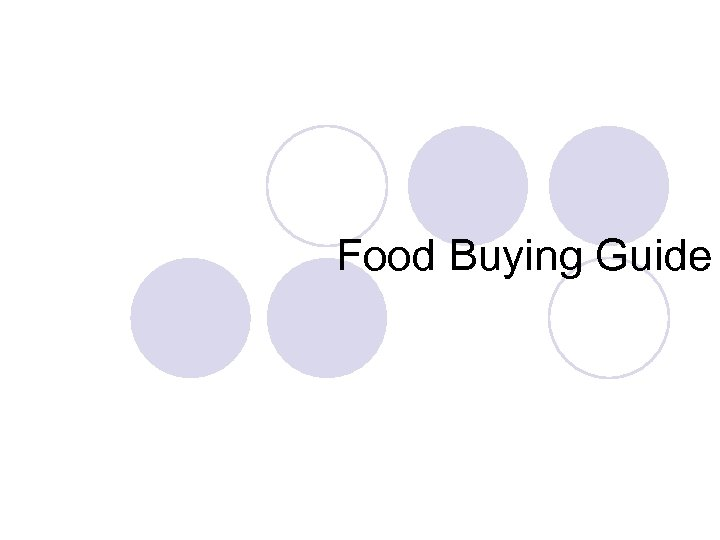 Food Buying Guide