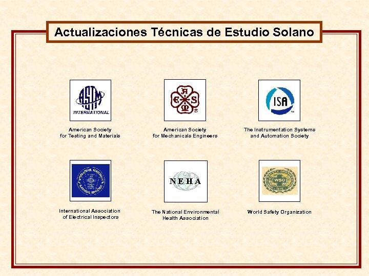 Actualizaciones Técnicas de Estudio Solano American Society for Testing and Materials American Society for