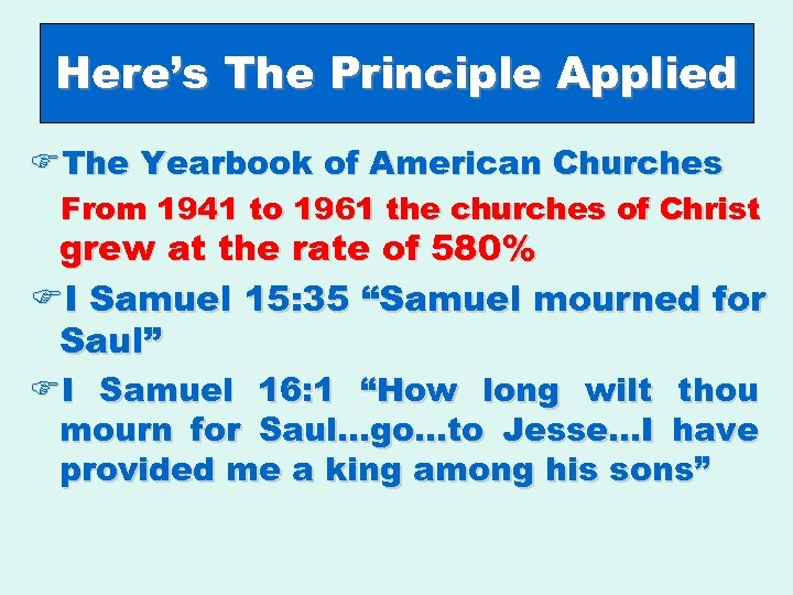 Here's The Principle Applied FThe Yearbook of American Churches From 1941 to 1961 the